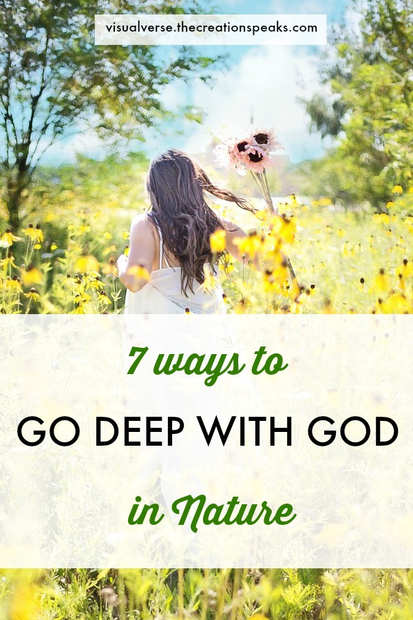 """Description Are you a nature lover who feels close to God in the great outdoors? Read here to find 7 fresh ways to go deep with God while in nature #jesus #nature #praise"""""""